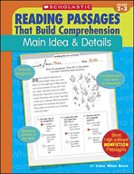 Reading Passages That Build Comprehension: Main Idea and D