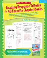Reading Response Trifolds for 40 Favorite Chapter Books (Enhanced eBook)
