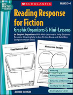 Reading Response for Fiction Graphic Organizers and Mini-Lessons (Enhanced eBook)