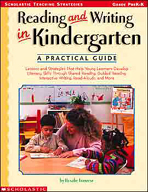Reading and Writing in Kindergarten: A Practical Guide