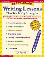 Ready-to-Go Writing Lessons That Teach Key Strategies (Enhanced eBook)