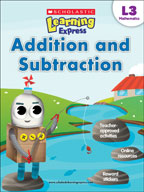 Scholastic Learning Express Level 3: Addition and Subtract