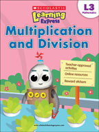 Scholastic Learning Express Level 3: Multiplication and Division (Enhanced eBook)