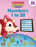 Scholastic Learning Express: Numbers 1 to 20: Kindergarten - Grade 2 (Enhanced eBook)