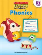 Scholastic Learning Express: Phonics: Kindergarten - Grade 2 (Enhanced eBook)