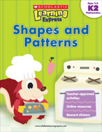 Scholastic Learning Express: Shapes and Patterns (Kindergarten - Grade 2) (Enhanced eBook)