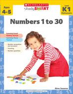 Scholastic Study Smart: Numbers 1 to 30: Kindergarten - Grade 1