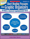 Short Reading Passages With Graphic Organizers to Model and Teach Key Comprehension Skills: Grades 4-5 (Optimized eBook)