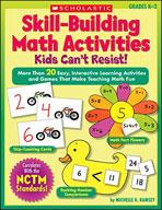 Skill-Building Math Activities Kids Can't Resist! (Enhanced eBook)