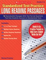 Standardized Test Practice: Long Reading Passages: Grades
