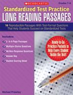 Standardized Test Practice: Long Reading Passages: Grades 7-8