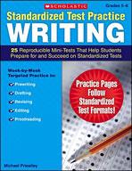 Standardized Test Practice: Writing: Grades 5-6