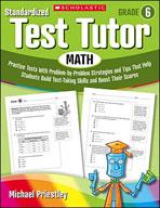Standardized Test Tutor: Math (Grade 6) (Enhanced eBook)