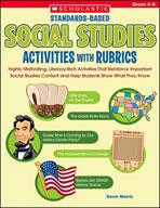 Standards-Based Social Studies Activities with Rubrics (Enhanced eBook)