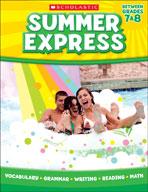 Summer Express Between Seventh and Eighth Grade (Enhanced eBook)