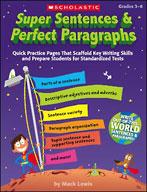 Super Sentences and Perfect Paragraphs