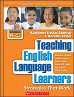 Teaching English Language Learners: Grades K-5