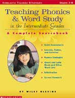 Teaching Phonics & Word Study in the Intermediate Grades