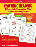 Teaching Reading: Differentiated Instruction With Leveled Graphic Organizers (Enhanced eBook)