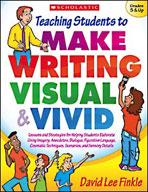 Teaching Students to Make Writing Visual and Vivid