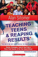 Teaching Teens and Reaping Results in a Wi-Fi, Hip-Hop, Where-Has-All-the-Sanity-Gone World (Enhanced eBook)