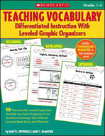 Teaching Vocabulary: Differentiated Instruction With Leveled Graphic Organizers (Enhanced eBook)