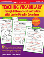 Teaching Vocabulary Through Differentiated Instruction With Leveled Graphic Organizers (Enhanced eBook)