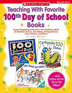 Teaching With Favorite 100th Day of School Books (Enhanced eBook)