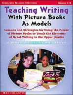 Teaching Writing With Picture Books as Models (Enhanced eBook)