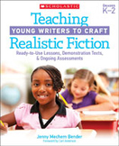 Teaching Young Writers to Craft Realistic Fiction (Enhanced eBook)