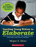 Teaching Young Writers to Elaborate (Enhanced eBook)