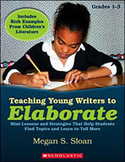 Teaching Young Writers to Elaborate (Enhanced eBook)