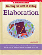 Teaching the Craft of Writing: Elaboration