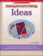 Teaching the Craft of Writing: Ideas