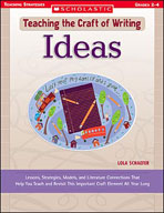 Teaching the Craft of Writing: Ideas (Enhanced eBook)