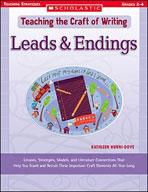 Teaching the Craft of Writing: Leads & Endings (Enhanced eBook)