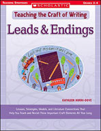 Teaching the Craft of Writing: Leads & Endings (Enhanced eBook)