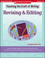 Teaching the Craft of Writing: Revising & Editing