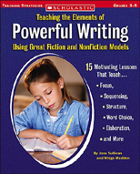 Teaching the Elements of Powerful Writing Using Great Fict