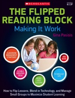 The Flipped Reading Block: Making It Work (Enhanced Ebook)