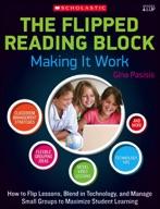 The Flipped Reading Block: Making It Work (Enhanced Ebook)