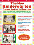 The New Kindergarten: Teaching Reading, Writing & More (En