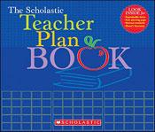 The Scholastic Teacher Plan Book (Updated)