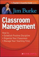 The Teacher's Essential Guide: Classroom Management