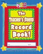 The Teacher's Friend Record Book