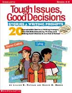 Tough Issues, Good Decisions: Stories & Writing Prompts (Formerly published as Stories to Talk About) (Enhanced eBook)