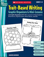 Trait-Based Writing Graphic Organizers and Mini-Lessons (Enhanced eBook)