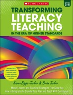 Transforming Literacy Teaching in the Era of Higher Standards: Grades 3-5 (Enhanced Ebook)