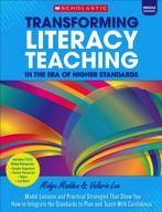 Transforming Literacy Teaching in the Era of Higher Standards: Middle School (Enhanced Ebook)