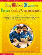 Using Beloved Classics to Deepen Reading Comprehension (Formerly Published as Fantasy Literature in the Elementary Classroom) (Enhanced eBook)